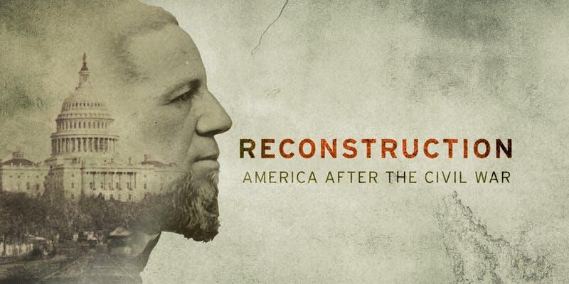 https___cdn.evbuc_.com_images_58909706_176072044756_1_original Reconstruction Documentary Reveals Rich History of the Black American South