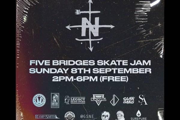Five Bridges Skate Jam | Sunday 8th September | Shred The North