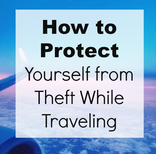 Travel Safer Tips on how you can protect yourself from theft while traveling.