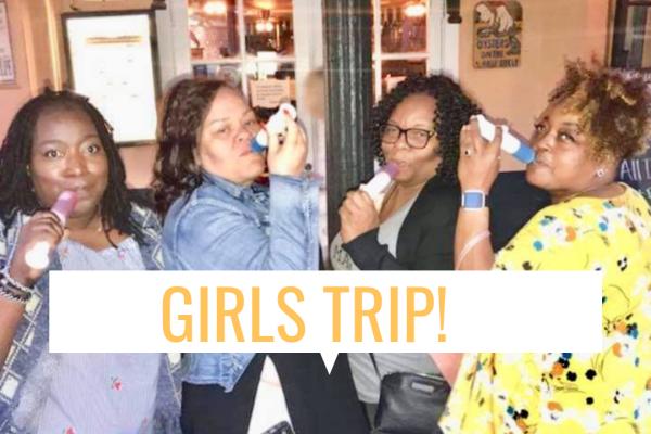 Girls Trip!