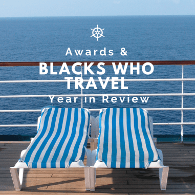 Blacks Who Travel 2018 Travel Review