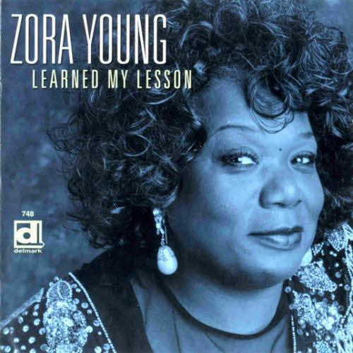 Black to the Music - 2001 - Zora Young - Learned My Lesson