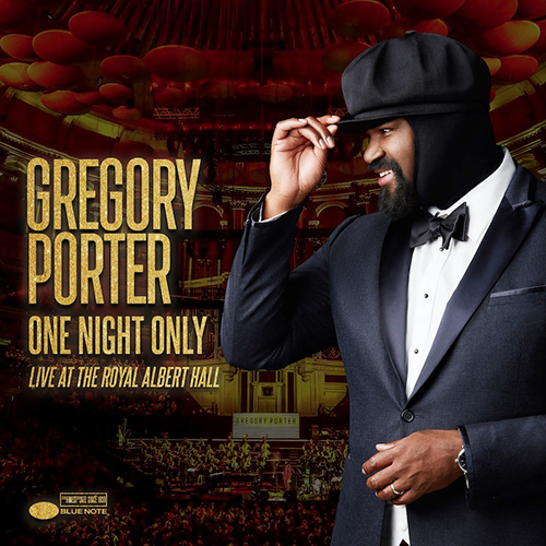 Black to the Music - Gregory Porter - 2018 - One Night Only (Live At The Royal Albert Hall)