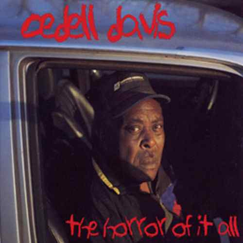 Black to the Music - 1998 - Cedell Davis – The Horror Of It All