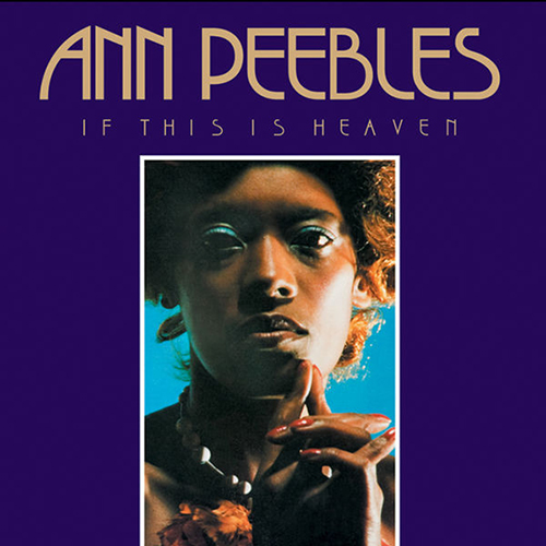 Black to the Music - Ann Peebles - 1977 – If This Is Heaven