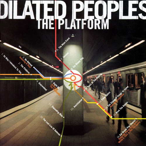 Black to the Music - Dilated Peoples - Lp 2000 - The Platform