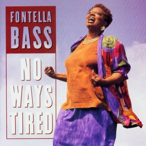 Black to the Music - Fontella Bass - 03 No Ways Tired (1995)