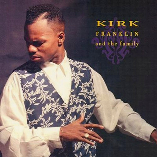 Black to the Music - Kirk Franklin - 1993 - Kirk Franklin & The Family