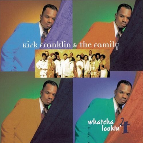 Black to the Music - Kirk Franklin - 1996 - Whatcha Lookin' 4