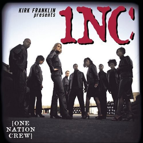 Black to the Music - Kirk Franklin - 2000 - One Nation Crew (1NC)