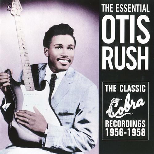 Black to the Music - Otis Rush - 1956-1958 The Classic Cobra Recordings