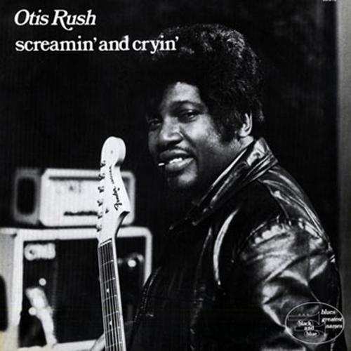 Black to the Music - Otis Rush - 1974 Screamin' and Cryin'