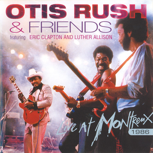 Black to the Music - Otis Rush - 2006 Live At Montreux '86