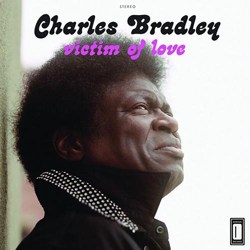 Black to the Music - Charles Bradley - 2013 - Victim Of Love