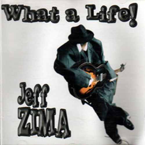 Black to the Music - Jeff Zima - What Life