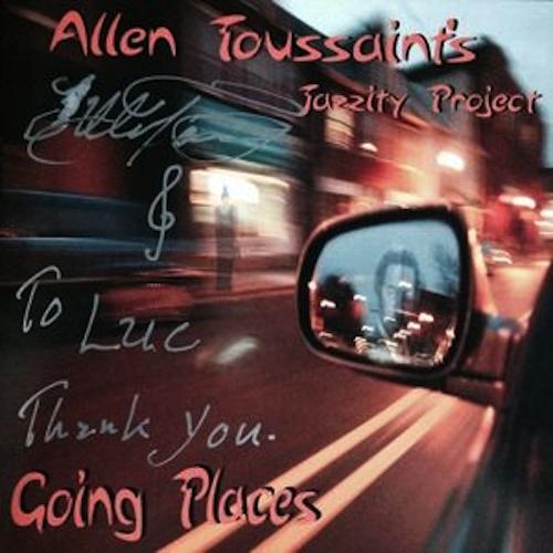 Black to the Music - Allen Toussaint - 2004 - Allen Toussaint's Jazzity Project - Going Places
