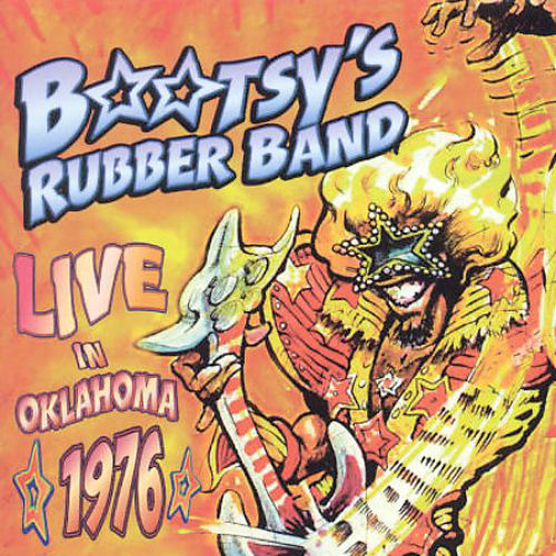 Black to the Music - Bootsy Collins - 2001 - Live In Oklahoma 1976