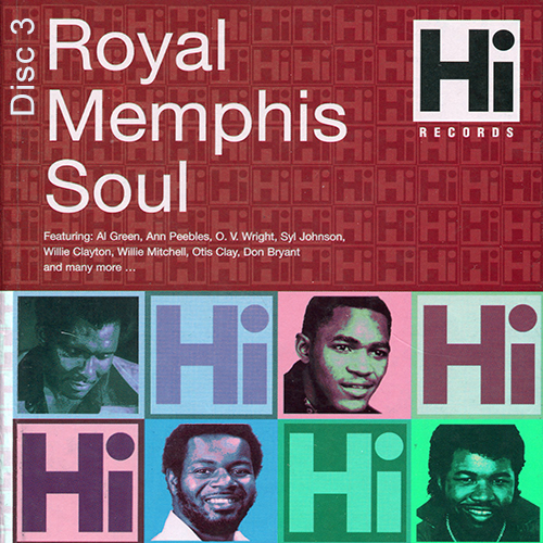 Black to the Music - Hi Records - Royal Memphis Soul - Disc 3