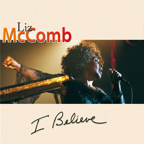 Black to the Music - Liz McComb - 2010 I Believe