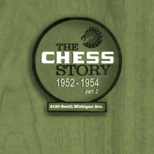 Black to the Music - The Chess Story (1952-1954_p2)