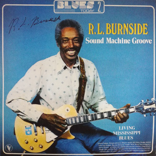 Black to th Music - R.L. Burnside - 1981a Sound Machine Groove