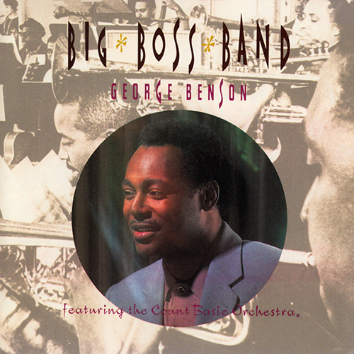 Black to the Music - George Benson - 1990 Big Boss Band