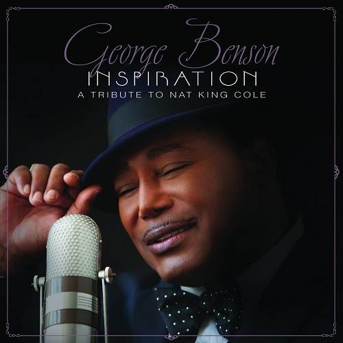Black to the Music - George Benson - 2013 Inspiration - A Tribute To Nat King Cole