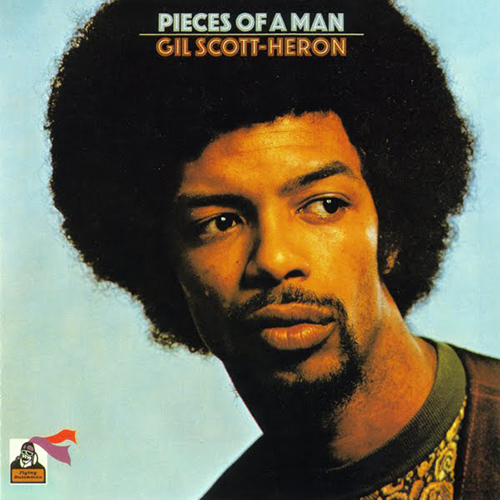 Black to the Music - Gil Scott-Heron 1971 - Pieces Of A Man