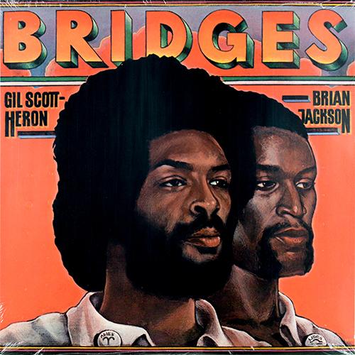 Black to the Music - Gil Scott-Heron 1977 - Bridges