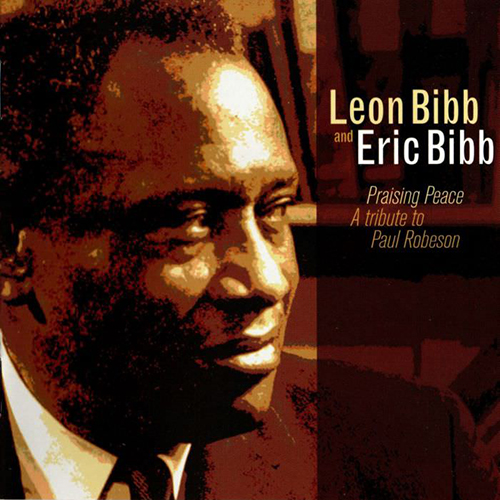 Black to the Music - Eric Bibb - 2006 - PRAISING PEACE - A Tribute To Paul Robeson