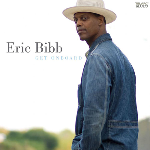 Black to the Music - Eric Bibb - 2008 - GET ONBOARD