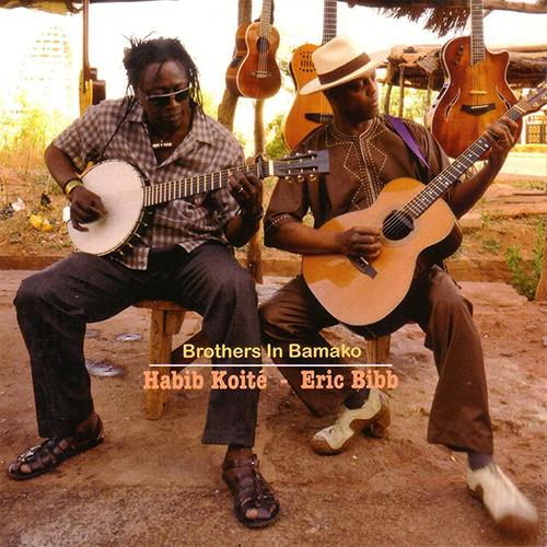 Black to the Music - Eric Bibb - 2012 - HABIB KOITé & ERIC BIBB - BROTHERS IN BAMAKO