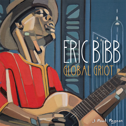 Black to the Music - Eric Bibb - 2018 - GLOBAL GRIOT