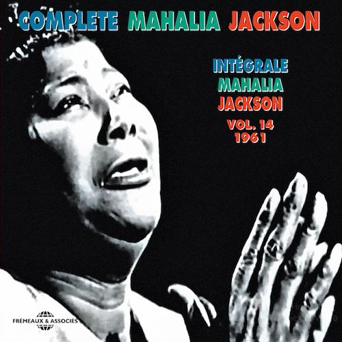 Black to the Music - Mahalia Jackson - A7 - Complete Mahalia Jackson - Integrale vol.14 - 1961 part1