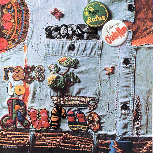 Black to the Music - Rufus & Chaka Khan - 1974 - Rags To Rufus