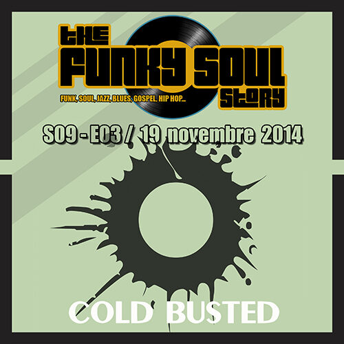 Black to the Music - radioshow 'the Funky Soul story S09-03'