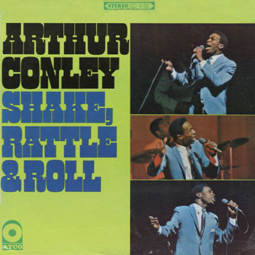Black to the Music – 1967 Arthur Conley – Shake, Rattle & Roll