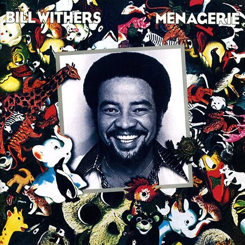 Black to the Music - Bill Withers - 1977 Menagerie