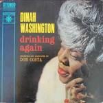 Black to the Music - Dinah Washington - 1962 Drinking Again