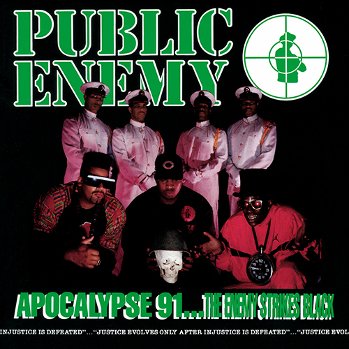 Black to the Music - Public Enemy 1991 Apocalypse 91… The Enemy Strikes Black