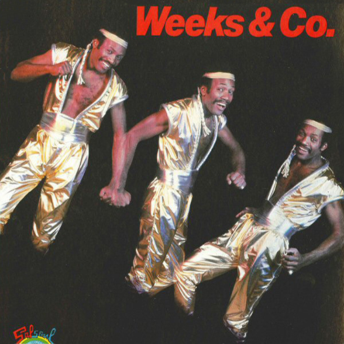 Black to the Music - 1983 Weeks & Co. – Weeks & Co