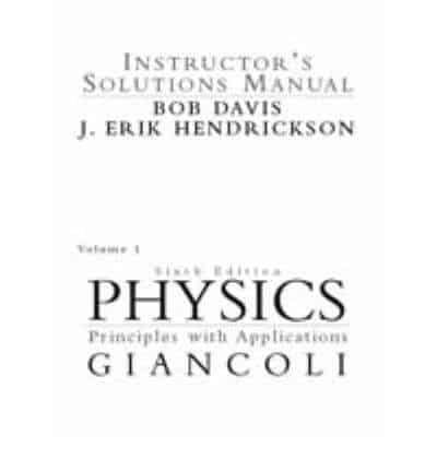 Instructor's Solutions Manual, Physics, Principles With