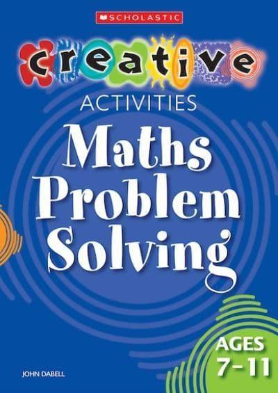 Maths Problem Solving. Ages 7-11
