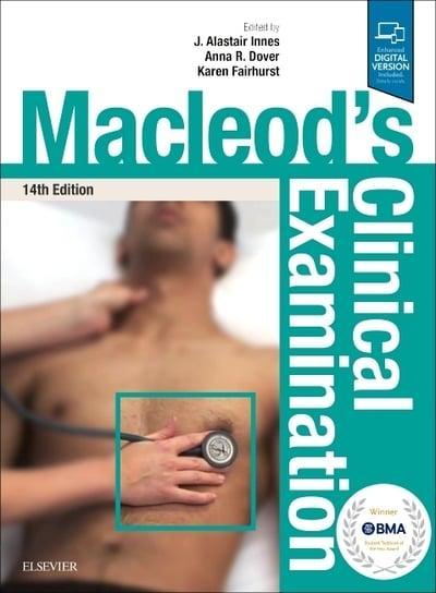 Macleod's Clinical Examination : J. Alastair Innes (editor
