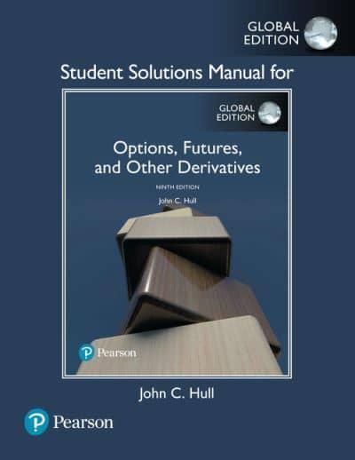 Solutions Manual : John Hull (author), : 9781292249179