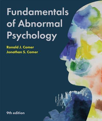 Fundamentals of Abnormal Psychology : Ronald J. Comer