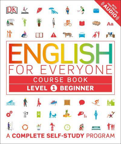 English For Everyone Level 1 Beginner Course Book DK Author