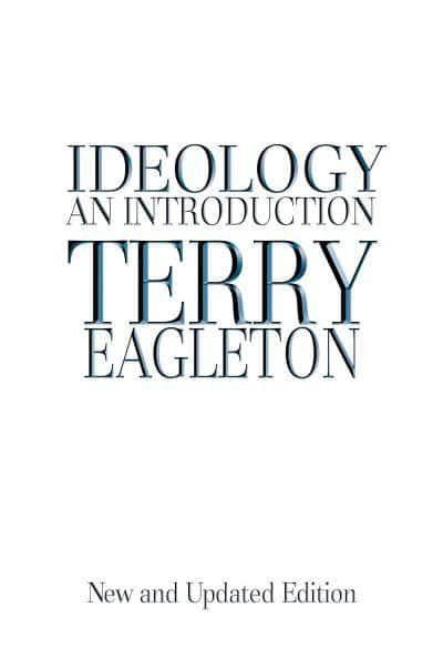 Ideology : Terry Eagleton : 9781844671434 : Blackwell's