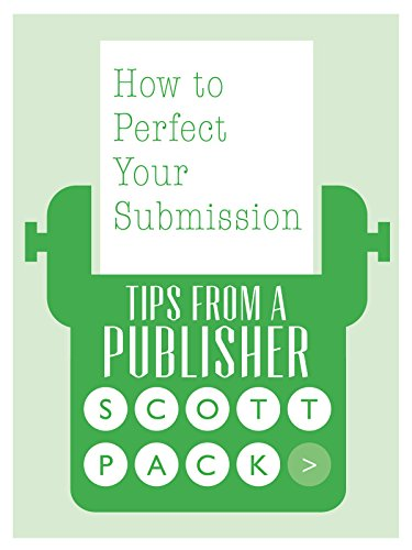 How to Perfect Your Submission: Tips from a Publisher