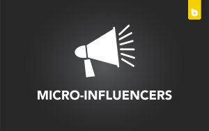 Micro-Influencers: The Future Of Social Media Marketing